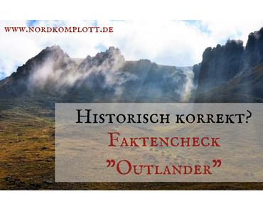 "Historisch korrekt? Faktencheck ""Outlander"""