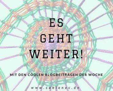 Es geht weiter mit den Coolen Blogbeiträgen der Woche!
