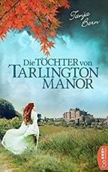 """[Rezension] """"Die Töchter von Tarlington Manor"""", Tanja Bern (beHEARTBEAT)"""