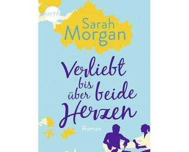 [Rezension] From Manhattan with Love, Bd. 4: Verliebt bis über beide Herzen - Sarah Morgan