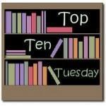 [Top Ten Tuesday] #11: 10 Bücher, die ihr haben musstet, aber immer noch ungelesen in eurem Regal stehen