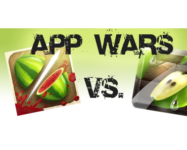 App Wars – Fruit Ninja vs. Fruit Slice