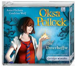 Plichota, Anne & Wolf, Cendrine - Oksa Pollock - Die Unverhoffte (Lesung)