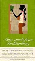 Meine wunderbare Buchhandlung - Dirk Kruse (Hrsg.)