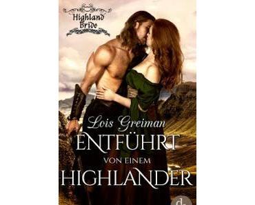 [Rezension] Highland Bridge #1 - Entführt von einem Highlander
