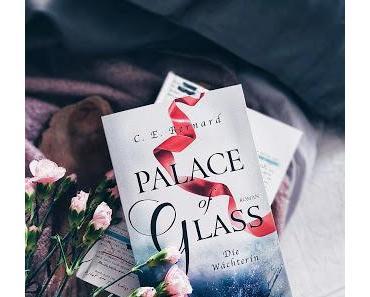 R: Palace of Glass (Die Wächterin) von C.E. Bernard