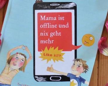 Medienkompetenz – Mama ist offline und nix geht mehr #Buchtipp