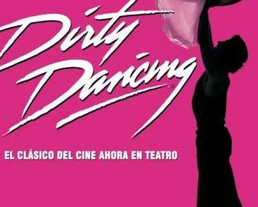 """Dirty Dancing"" – das Musical"