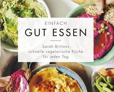 Kochbuch: Einfach gut essen | Sarah Britton