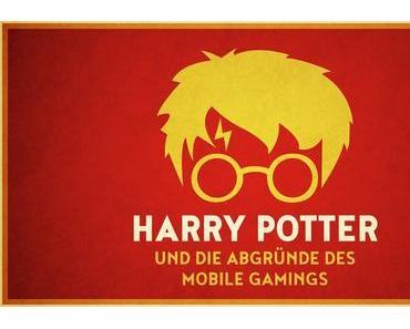 Harry Potter: Hogwarts Mystery — Das Elend von Mobile-Games