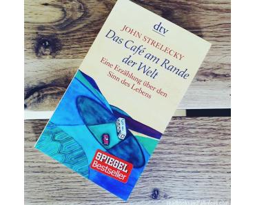 Das Café am Rande der Welt von John Strelecky #Rezension