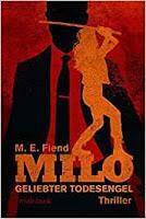 Rezension: Milo. Geliebter Todesengel - M. E. Fiend