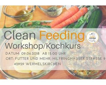 Clean Feeding Workshop 09.06.2018