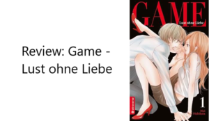 Review Game Lust ohne Liebe Band