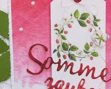 Sommerzauber - Erdbeerzeit