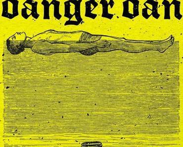 Danger Dan: Offener Vollzug