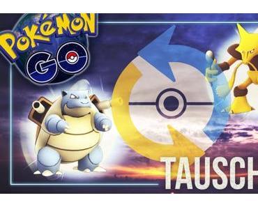 Pokemon GO – tauschen und schenken demnächst möglich