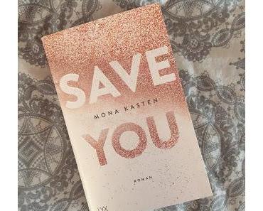 Mona Kasten - Save You