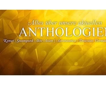 Alles über unsere aktuellen Anthologien