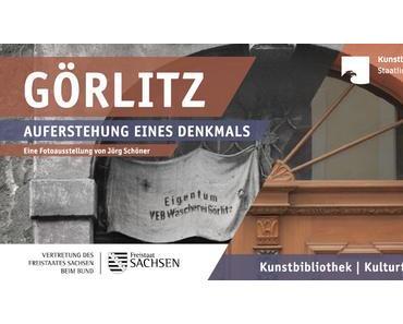 Görlitz — Auferstehung eines Denkmals