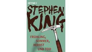 Rezension: Frühling, Sommer, Herbst Stephen King