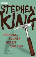Rezension: Frühling, Sommer, Herbst und Tod - Stephen King