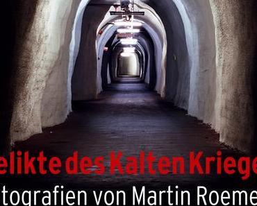Martin Roemers — Relikte des Kalten Krieges