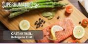 Gastartikel: Ketogene Diät – Die Vorteile einer Ernährung ohne Kohlenhydrate
