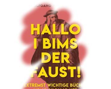 [Rezension] I bims der Faust