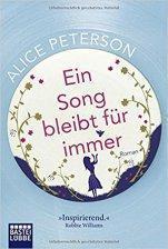 """[Rezension] """"Ein Song bleibt für immer"""", Alice Peterson (Bastei Lübbe)"""