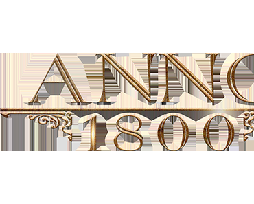 Anno 1800 - Das Industrielle Zeitalter beginnt