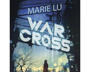 WARCROSS - Das Spiel ist eröffnet von Marie Lu