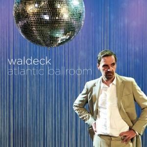 Happy Releaseday: WALDECK Atlantic Ballroom Video full Album stream