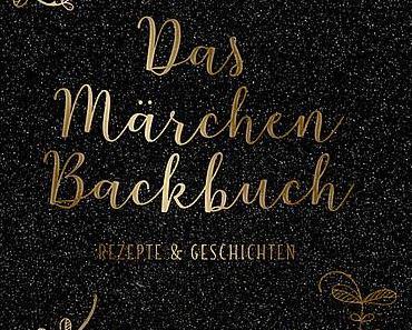 Rezension: Das Märchen Backbuch