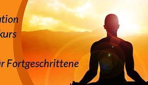 Meditation Grundkurs Kurs Fortgeschrittene
