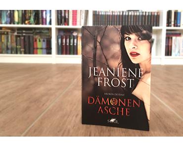 [Rezension] Broken Destiny, Bd. 1: Dämonenasche - Jeaniene Frost