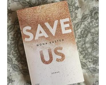 Mona Kasten - Save Us