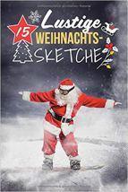 """[Rezension] """"15 Lustige Weihnachtssketche: Einzigartige und humorvolle Sketche zu Weihnachten"""", IVB Neue Medien GmbH"""