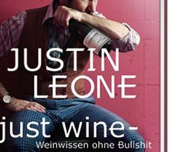 Buchvorstellung: Just Wine – Weinwissen ohne Bullshit | Justin Leone
