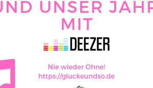 Musik unser Jahr Deezer-Nie wieder ohne! Anzeige