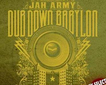 Dub Down Babylon – Jah Army Mixtape, selected by Wiley & redubbed by Jah Schulz