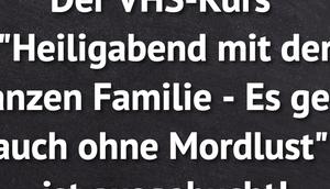 "VHS-Kurs ""Heiligabend ganzen..."