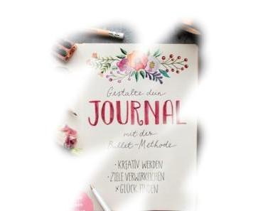 [Rezension]Gestalte dein Journal mit der Bullet-Methode