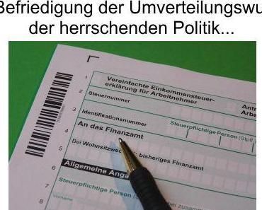 Kompliziertes Steuerrecht für den Normalbürger, damit die Politik besser umverteilen kann