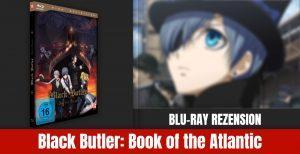 Review: Black Butler: Book of the Atlantic | Blu-ray