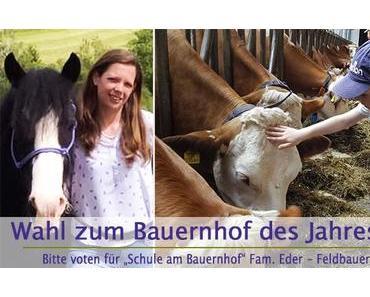 Bauernhof des Jahres 2019 | Stimme für Fam. Eder – Feldbauer