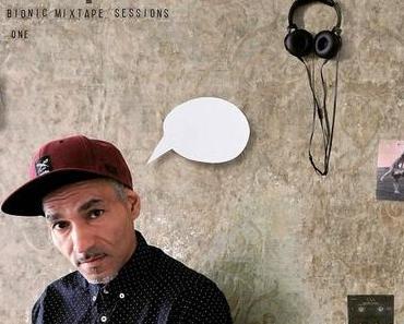 Album-Tipp: SIDIQUE – The Bionic Mixtape Sessions Vol. One • Album-Stream + Video