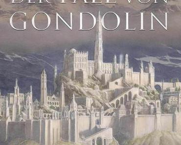 {Rezension} Der Fall von Gondolin von J. R. R. Tolkien