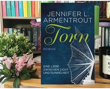 |Rezension| Jennifer L. Armentrout - Eine Liebe zwischen Licht und Dunkelheit 2 - Torn