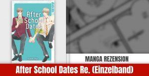 Review zu After School Dates Re.